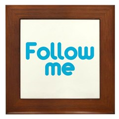 Follow Me Framed Tile