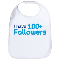 I Have 100+ Followers Bib
