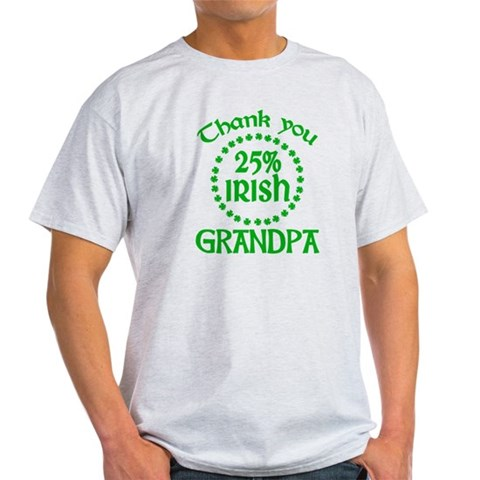 25% Irish - Grandpa Light T-Shirt
