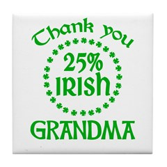 25% Irish - Thank You Grandma Tile Coaster