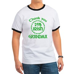 25% Irish - Thank You Grandma Ringer T