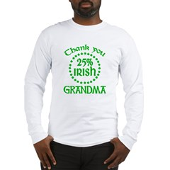 25% Irish - Thank You Grandma Long Sleeve T-Shirt