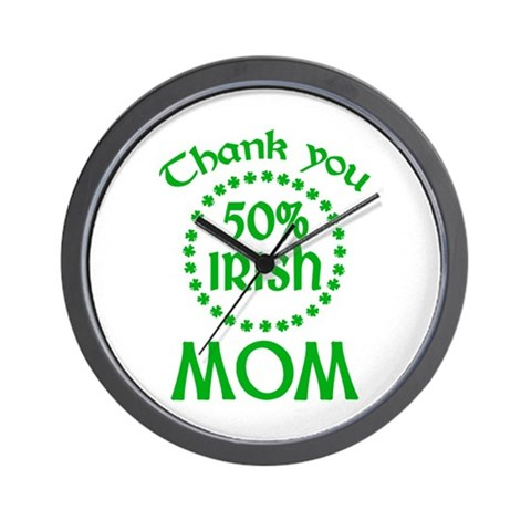 50% Irish - Mom Wall Clock