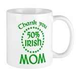 50% Irish - Thank You Mom Mug