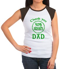 50% Irish - Thank You Dad Women's Cap Sleeve T-Shirt