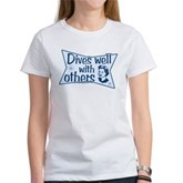 Dives Well With Others Women's T-Shirt