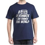 A Boombox Can Change the World Dark T-Shirt