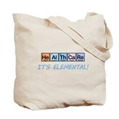 Healthcare: It's Elemental Tote Bag