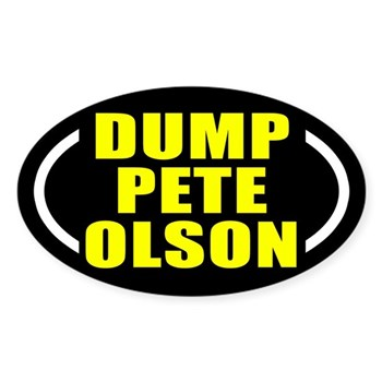 Dump Pete Olson Oval Congressional Campaign Bumper Sticker for Texas