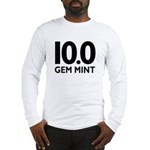 10.0 Gem Mint Long Sleeve T-Shirt