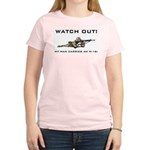 WATCH OUT! MY MAN CARRIES AN M-16! Women's Pink T-
