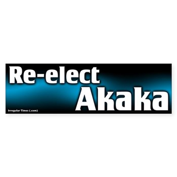 Re-Elect Daniel Akaka bumper sticker for Hawaii and the U.S. Senate