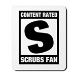 Content Rated S: Scrubs Fan Mousepad