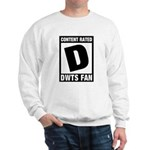 Content Rated D: Dancing With The Stars DWTS Fan Sweatshirt