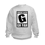 Content Rated G: General Hospital Fan Kids Sweatshirt