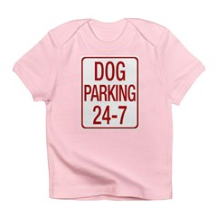 Dog Parking Infant T-Shirt