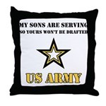 Army - My Sons are serving Throw Pillow