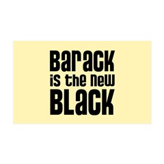 Barack is the New Black 35x21 Wall Decal