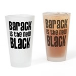 Barack is the New Black Drinking Glass