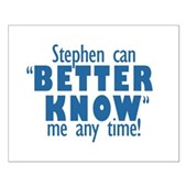 Stephen Can Better Know Me Small Poster
