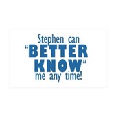 Stephen Can Better Know Me 38.5 x 24.5 Wall Peel