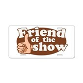 Friend of the Show Aluminum License Plate