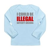 Could Be Illegal Anti-AZ Long Sleeve Infant T-Shir