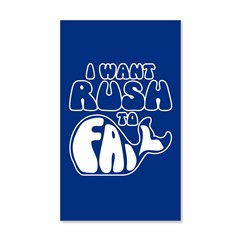 I Want Rush to Fail 20x12 Wall Decal