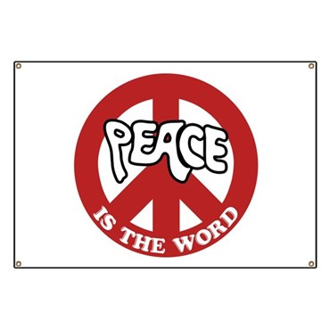 Peace is the word Banner
