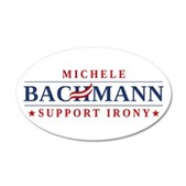 Anti-Bachmann Irony 22x14 Oval Wall Peel