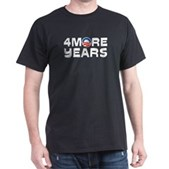4 More Years Dark T-Shirt