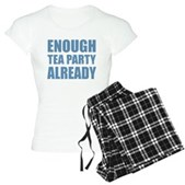 Enough Tea Party Already Women's Light Pajamas