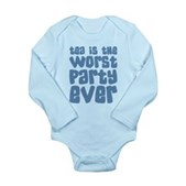 Worst Party Ever Long Sleeve Infant Bodysuit