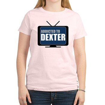 Addicted to Dexter Women's Light T-Shirt