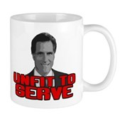 Anti-Romney: Unfit To Serve Mug