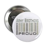 Military Army Brothers Proud Button