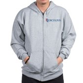Anti-Romney Ridiculous Zip Hoodie