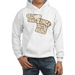 Best Thing Since Sliced Bread Hooded Sweatshirt