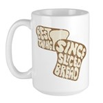 Best Thing Since Sliced Bread Large Mug