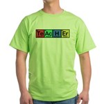 Teacher made of Elements colors Green T-Shirt