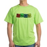 Teacher made of Elements whimsy Green T-Shirt