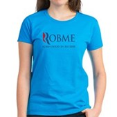 Anti-Romney Rob Me Robin Hood Women's Dark T-Shirt