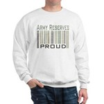 Military Army Reserves Proud Sweatshirt