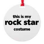 this is my rock star costume Round Ornament