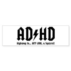 AD/HD Look a Squirrel Sticker (Bumper)