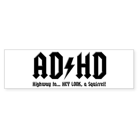 ADHD Bumper Sticker