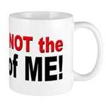 Not the Boss of Me Mug
