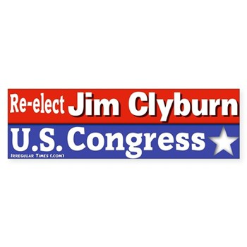 Re-Elect Jim Clyburn to the U.S. Congress for South Carolina (pro-Clyburn bumper sticker)