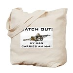 WATCH OUT MILITARY MAN M-4 Tote Bag