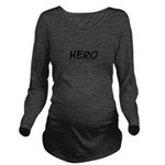 HERO Long Sleeve Maternity T-Shirt